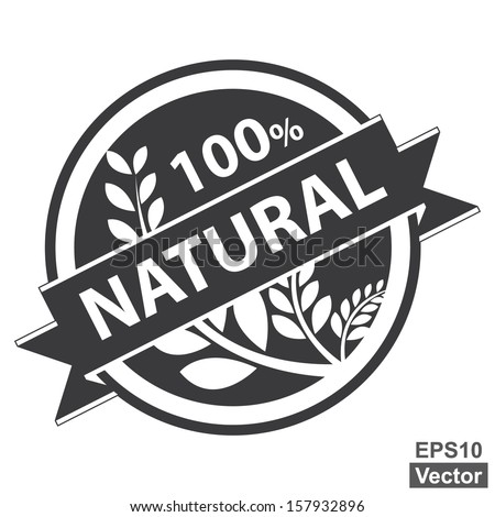 Vector : Black Tag, Sticker, Label or Badge For Healthy Product or Product Information Present By 100 Percent and Natural Ribbon With Crop, Cereal or Grain Sign Isolated on White Background  - stock vector