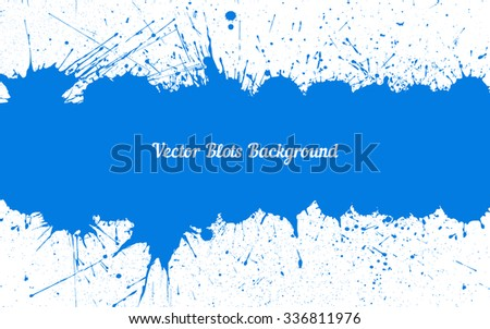 Vector blue ink splashes with space for text over white. Element for your designs, projects, promotional sales and other your projects. Just add your text