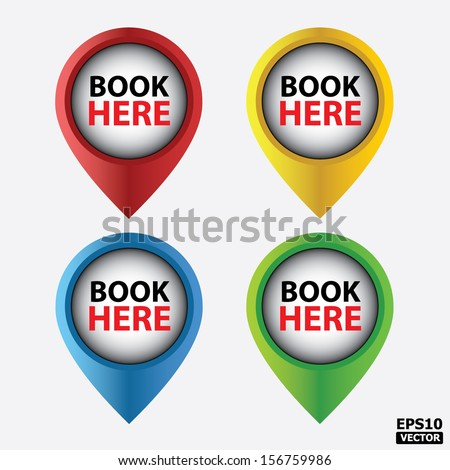 Vector : Book Here button, icons or symbols for business, internet and e-commerce. - stock vector