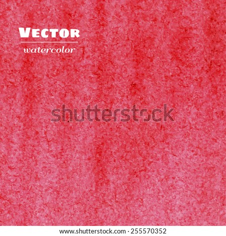 Vector bright pink watercolor background. Watercolor texture. Decoration design element. Textured backdrop. Square banner. Hand drawn design element. Realistic paper texture. Vector illustration. - stock vector