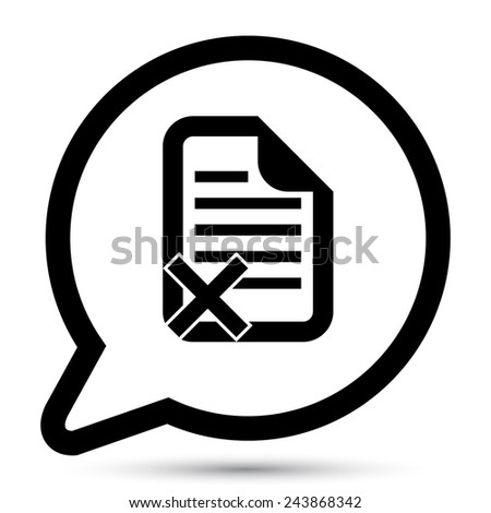 Vector bubble with document reject icon - stock vector