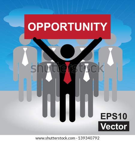 Vector : Business and Financial Concept Present By Group of Businessman With Red Opportunity Sign on Hand in Blue Sky Background - stock vector