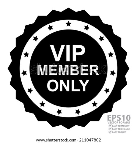 Vector : Business or Marketing Material For Promotional Sale or Marketing Campaign Present By Black and White Vintage Style VIP Member Only Sticker or Icon Isolated on White Background  - stock vector