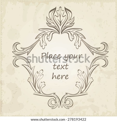 Vector  calligraphic vintage antique and baroque frames | Old paper texture with dirty footprints of a cup of coffee. Can be used for invitations, menu. - stock vector