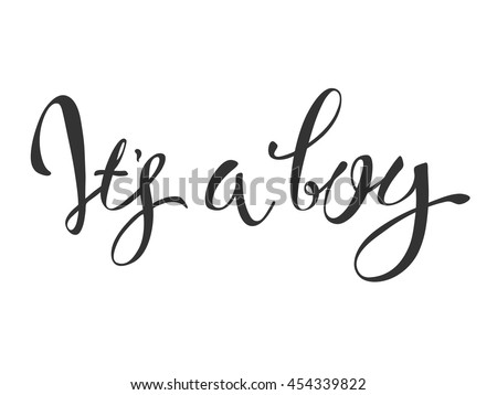 Vector calligraphy greeting card, Its a boy. baby shower lettering card. it's a boy lettering.  Baby shower design card for invitation - stock vector