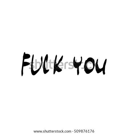 Fuck You Phrases 38