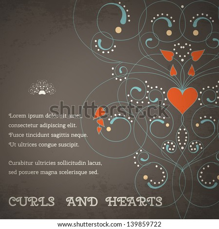 Vector card. Abstract pattern with curls and hearts. Vintage grungy background. Place for your text. Perfect for greetings, invitations or announcements. - stock vector