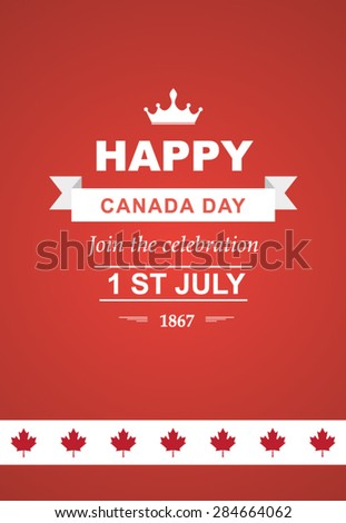 Vector card for Canada Day. Illustration for 1st of July Canada Independence Day with flag and maple leaf. Beautiful retro text - stock vector