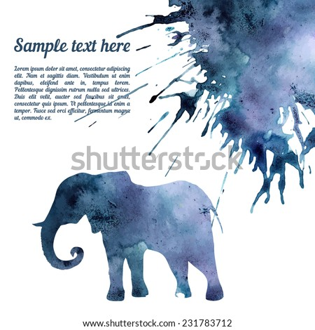 Vector card template with watercolor elements. Beautiful colorful ink stain and elephant silhouette with your personalized text. - stock vector