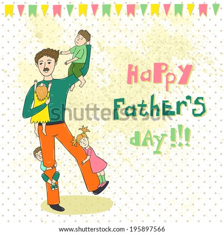 """Vector card with smiling father with four children, flags and text """"Happy father's day"""" on the doted background with splashes. - stock vector"""