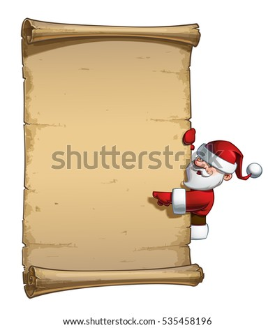 Vector Cartoon illustration of a happy smiling Santa Claus Celebrating Christmas and pointing at a ready to be filled aged scroll. All elements neatly on well-defined Layers and groups