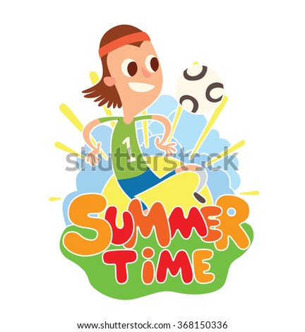 "Vector cartoon image of funny boy with brown hair playing with a white-black ball on the background of yellow sun with blue clouds, behind the colored lettering ""Summer time"" on a white background. - stock vector"