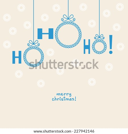 Vector Christmas ball - ho-ho-ho! Invitation, greeting card with frame for family photo or text box. Simple holiday illustration for print, web - stock vector