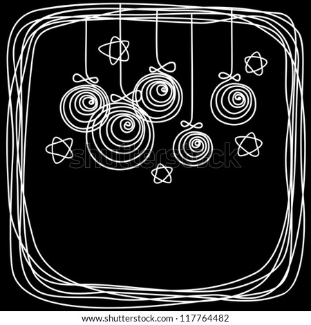 Vector christmas balls, stars, frame of doodles. Invitation and greeting card made of chalk on blackboard. Holiday background with text box. Abstract simple illustration in childish hand drawn style - stock vector