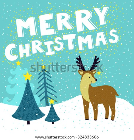 "Vector Christmas card with cute reindeer with star on his horns. Holiday background with hand drawing cartoon character, winter landscape, Christmas trees and text ""Merry Christmas"".  - stock vector"