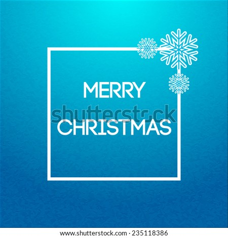 Vector Christmas frame on blue cyan textured background - stock vector