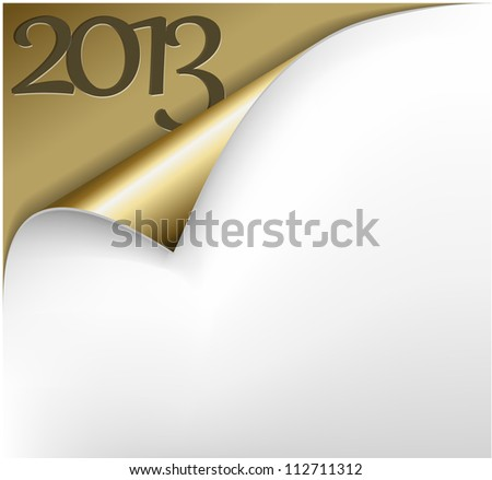 Vector Christmas New Year Card - Sheet of golden paper with a curl showing 2013 - stock vector