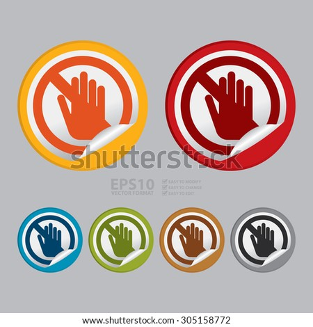 Vector : Circle No Entry, Do Not Touch Prohibited Sign Infographics , Sticker, Icon or Label - stock vector