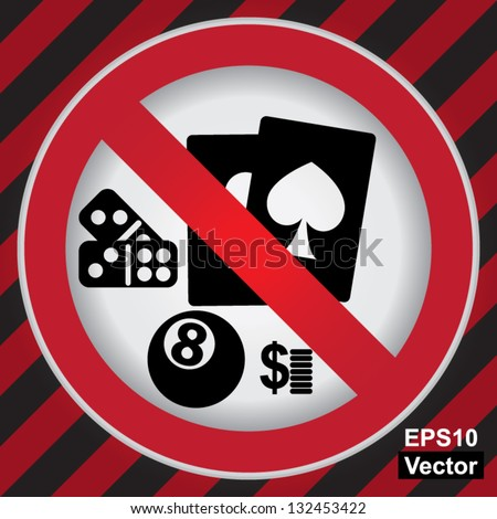 Vector : Circle Prohibited Sign For No Gambling Sign in Caution Zone Dark and Red Background - stock vector