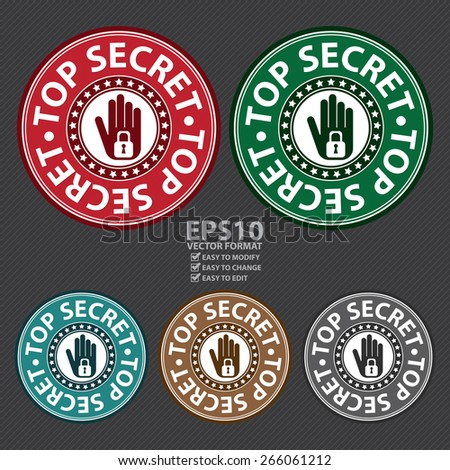 Vector : Circle Top Secret Badge, Label, Sticker, Banner, Sign or Icon  - stock vector