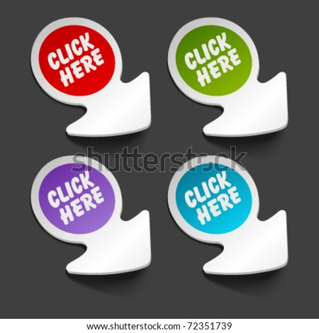 Vector click here message icon on arrow sticker set. Transparent shadow easy replace background and edit colors. - stock vector