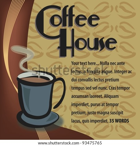 Vector Coffee Ad:  Promotional layout with mug illustration, coffee bean background and suggested text area. - stock vector