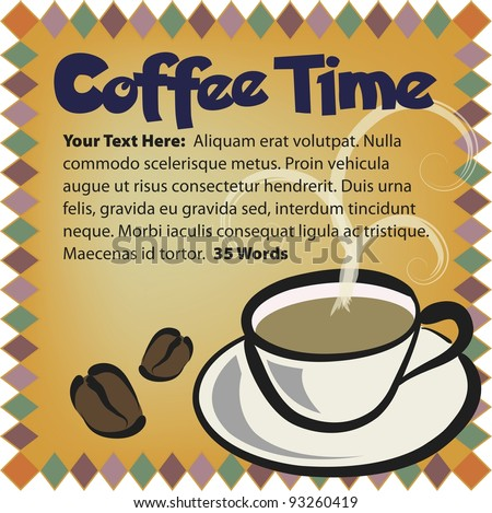 Vector Coffee Layout:  Features clean cup illustration with beans, and suggested copy area. - stock vector