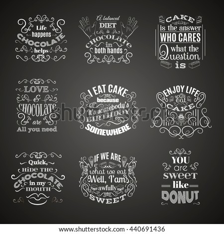 Vector collection of quote typographical background about sweets, chocolate and cake. Vector set  with hand drawn elements and illustration of  cake. Template for poster business card and banner. - stock vector