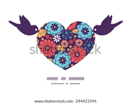 Vector colorful bouquet flowers birds holding heart silhouette frame pattern invitation greeting card template - stock vector