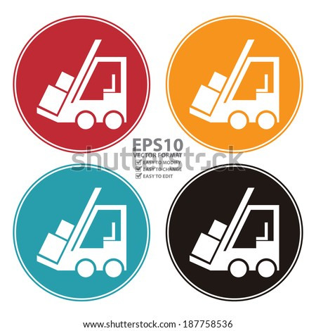 Vector : Colorful Circle Forklift Truck Icon, Sign or Symbol Isolated on White Background - stock vector