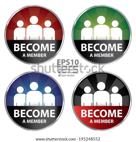 Vector : Colorful Circle Metallic Style Become A Member Icon, Sticker or Label Isolated on White Background  - stock vector