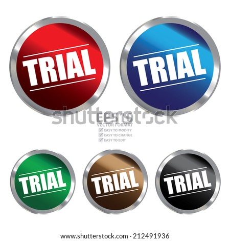 Vector : Colorful Circle Metallic Style Trial Label, Sign, Sticker or Icon Isolated on White Background  - stock vector