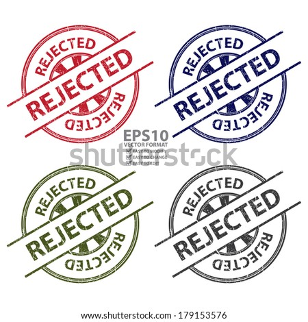 Vector : Colorful Grungy Style Rejected Icon, Label or Sticker Isolated on White Background  - stock vector