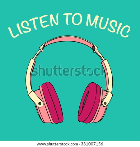 vector colorful headphone with text Listen To Music. EPS - stock vector