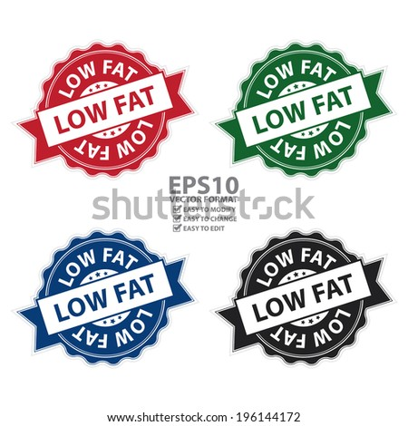 Vector : Colorful Low Fat Stamp, Label, Sticker, Icon or Badge Isolated on White Background  - stock vector