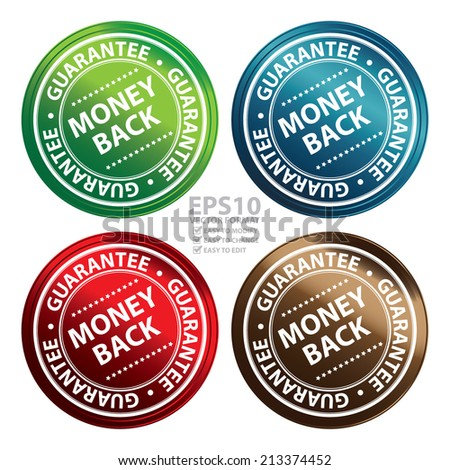 Vector : Colorful Metallic Style Money Back Guarantee Icon, Badge, Label or Sticker for Product Warranty, Quality Assurance, CRM or Customer Satisfaction Concept Isolated on White Background  - stock vector