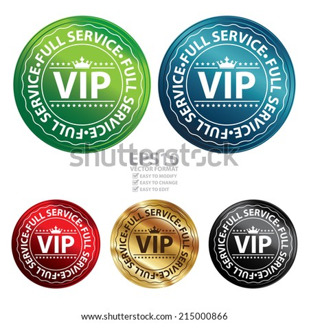 Vector : Colorful Metallic Style VIP Full Service Icon, Label, Button, Badge or Sticker Isolated on White Background  - stock vector