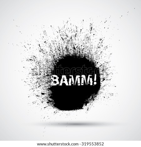 Vector Comic Book Speech Bubble. Black Grunge Ink Splash Explosion with Grunge Text Lettering - Bamm - Cartoon Typographical Element for Poster, T-shirt , Banner , Label . - stock vector