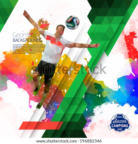 Vector concept of soccer player with watercolor background and geometric figures combination of different colors.  Creative football design with labels for you. Label separate from background. - stock vector
