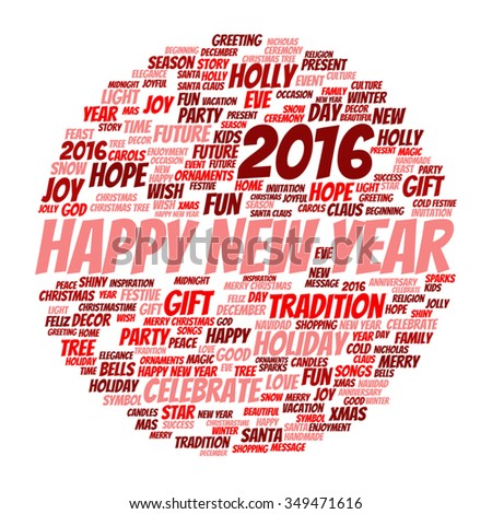 Vector concept or conceptual red Happy New Year 2016 Christmas abstract holiday word cloud isolated on background, metaphor to happy, celebrate, eve, festive, future, joy, december, wish, jolly Santa