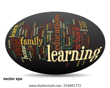 Vector conceptual 3D ellipse education abstract word cloud on black background metaphor to child family, school, life, learn, knowledge, home, study, teach, educational, achievement, childhood or teen - stock vector
