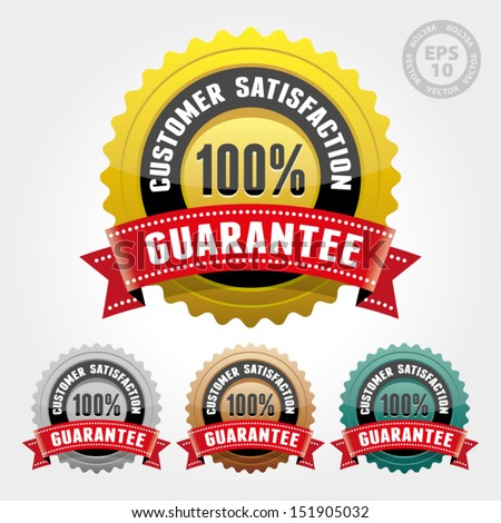 Vector : Customer Satisfaction Guarantee Badge and Sign with Glossy - banner, sticker, tag, icon, stamp, label - stock vector