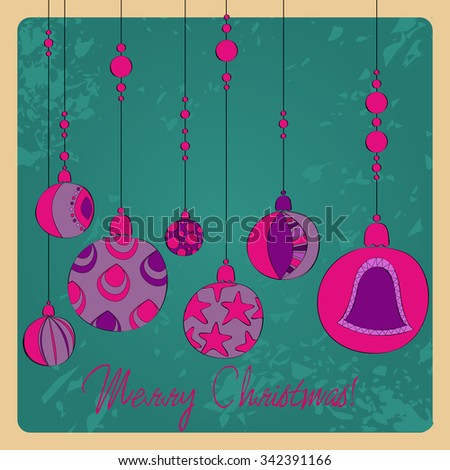 Vector cute hand drawn style Christmas greeting card with tree ornaments - stock vector