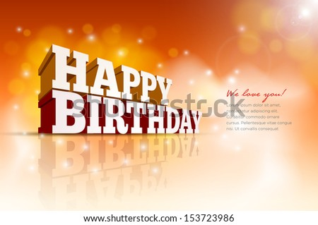 Vector 3d Happy Birthday message text. Elements are layered separately in vector file. - stock vector
