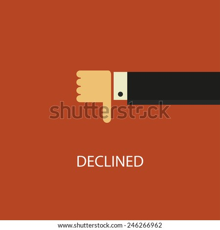 Vector declined illustration. Hand with thumb down. Negative concept - stock vector
