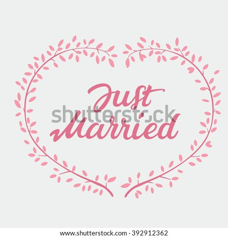 Vector decorative hand drawn lettering of text Just Married and pink wreath isolated on white background - stock vector