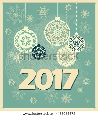 Vector design of 2017 new year`s card with decorated balls on the vintage  background with snowflakes.  EPS 10.