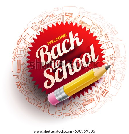 Vector design template for Back to school. school supplies icons, sharp wooden pencil and 3d Welcome Back to School text.
