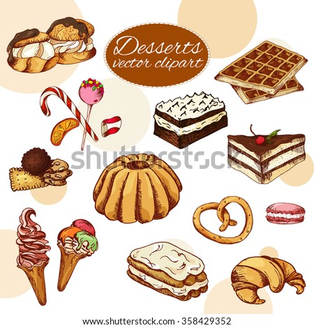 Vector desserts elements in hand drawn style. Delicious food. Art illustration.  Sweet pastry for your design in cafe menu, posters, brochures - stock vector