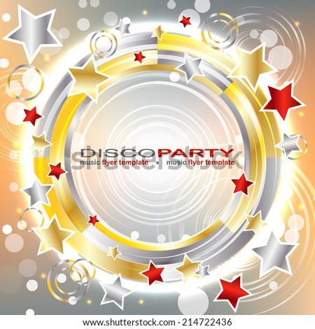 Vector disco party flyer template with shiny background, gold, red and silver stars and bubbles on the background